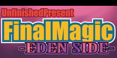 FinalMagic -EdenSide-